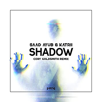 Shadow (Cory Goldsmith Remix)