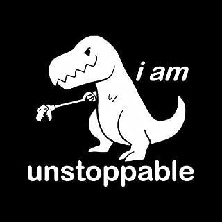 Makarios LLC T-rex Unstoppable Cars Trucks Vans Walls Laptop MKR| White |5.5 x 5|MKR824