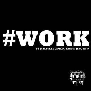 #work (feat. Dolo, King D & Kc Raw) - Single