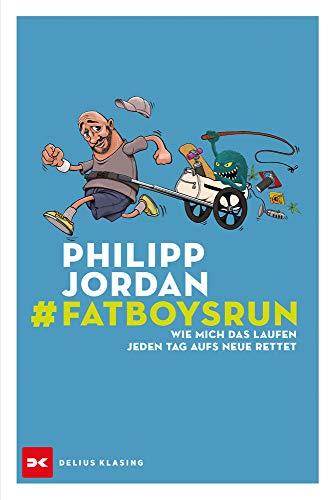 Buchseite und Rezensionen zu '#Fatboysrun' von Jordan, Philipp