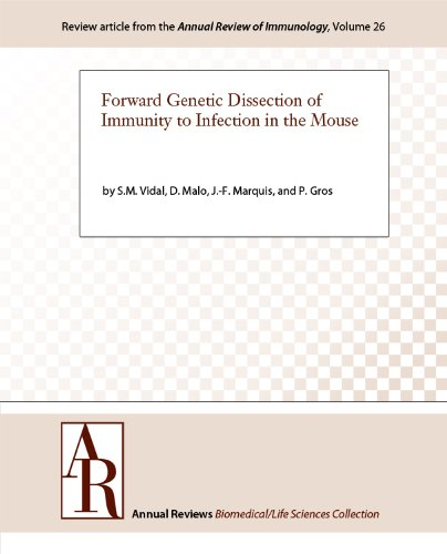 Forward Genetic Dissection of Immunity to Infection in the Mouse (Annual Review of Immunology Book 26) (English Edition)