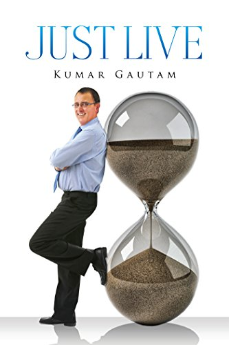 Book: Just Live by Kumar Gautam