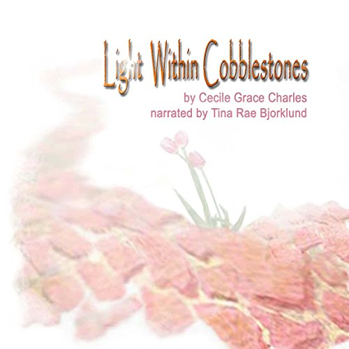 Light Within Cobblestones audiobook cover art