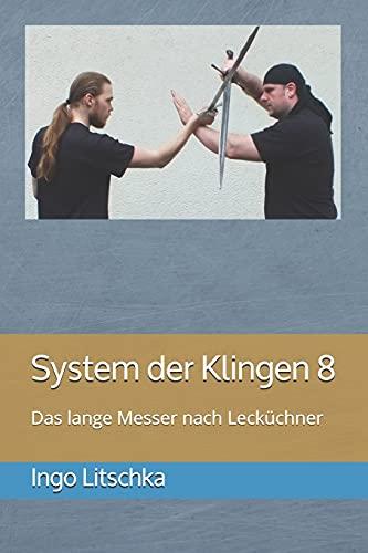 System der Klingen 8: Das lange Messer nach Lecküchner