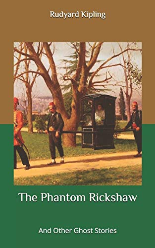 The Phantom Rickshaw: And Other Ghost Stories