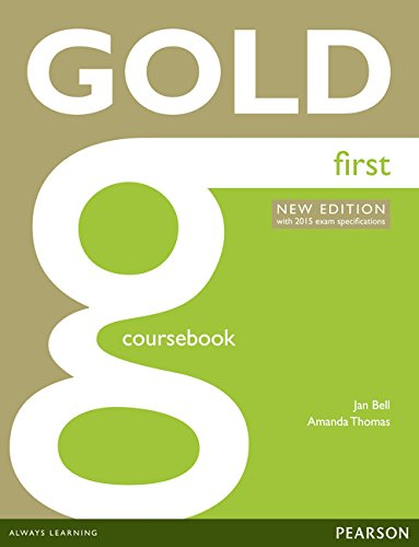 Gold First Coursebook [Lingua inglese]: with 2015 exam specifications
