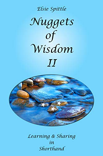 Nuggets of Wisdom II: Learning & Sharing in Shorthand (English Edition)