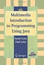 Multimedia Introduction to Programming Using Java (English Edition)