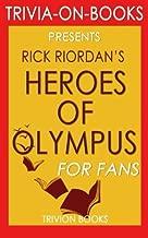 Heroes of Olympus: By Rick Riordan (Trivia-On-Books)
