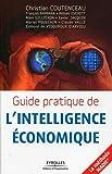 Guide pratique de l'intelligence économique - La méthode MADIE®