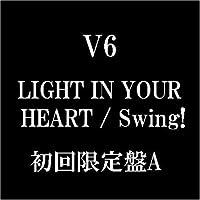 LIGHT IN YOUR HEART(初回限定盤A)(DVD付)