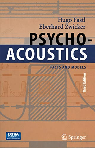 Psychoacoustics: Facts and Models (Springer Series in Information Sciences Book 22) (English Edition)