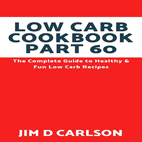 Low Carb Cookbook Part 60 cover art