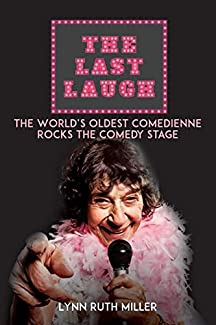 Lynn Ruth Miller - The Last Laugh