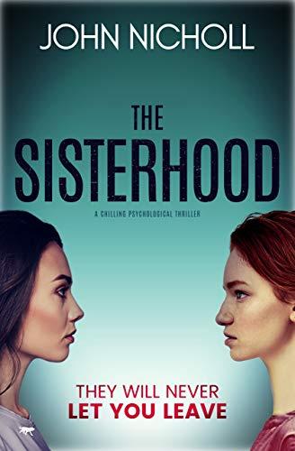 The Sisterhood: a chilling psychological thriller