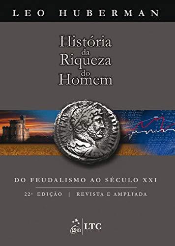História da Riqueza do Homem