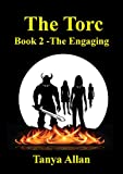 The Torc: Book 2 - The Engaging