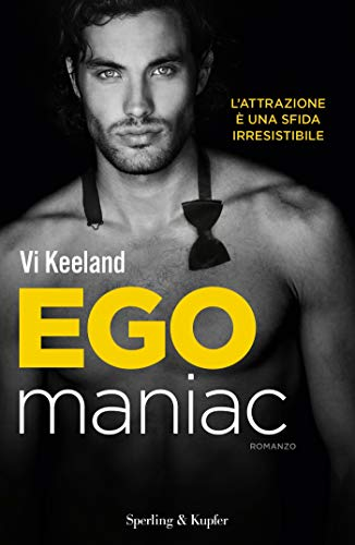 Egomaniac (versione italiana) (KeelandMania Vol. 6)