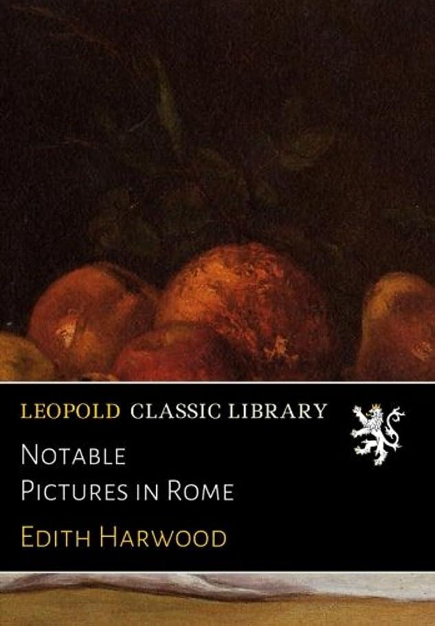 テクスチャーアンビエント社会主義者Notable Pictures in Rome