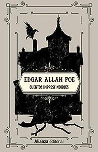 Cuentos imprescindibles par Edgar Allan Poe