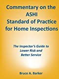 Commentary on the ASHI Standard of Practice for Home Inspections