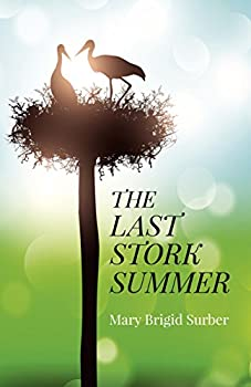 Paperback The Last Stork Summer Book