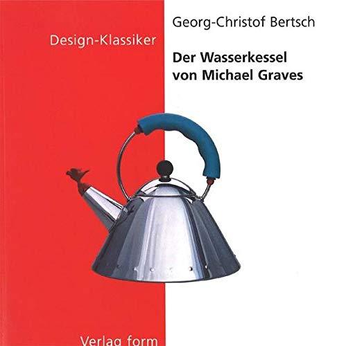 Der Wasserkessel von Michael Graves (Design Klassiker)