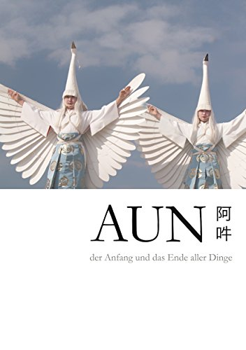 AUN - The Beginning and the End of All Things