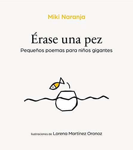 Érase una pez, de Miki Naranja - Libros para regalar en Navidad