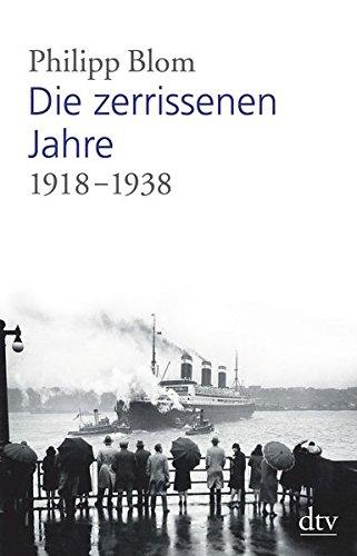 Die zerrissenen Jahre: 1918 -1938