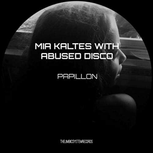 Mia Kaltes & Abused Disco