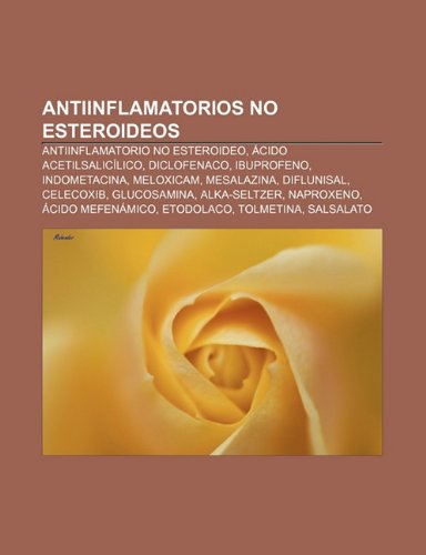Antiinflamatorios No Esteroideos: Antiin: Antiinflamatorio no esteroideo, Ácido acetilsalicílico, Diclofenaco, Ibuprofeno, Indometacina, Meloxicam, ... mefenámico, Etodolaco, Tolmetina, Salsalato