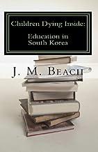 Children Dying Inside: Education in South Korea