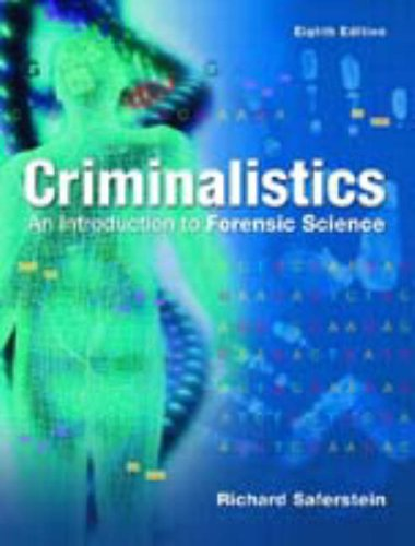 Criminalistics: Introduction to Forensic Science