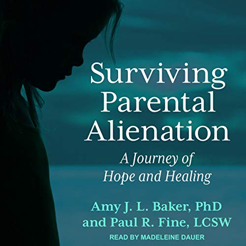 Surviving Parental Alienation audiobook cover art