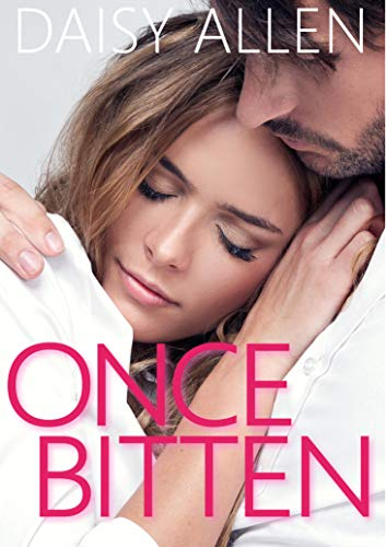 Once Bitten: A Sweet and Steamy Second Chance Romance