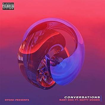 Conversations (feat. Matty Wood$ & Dyoni)