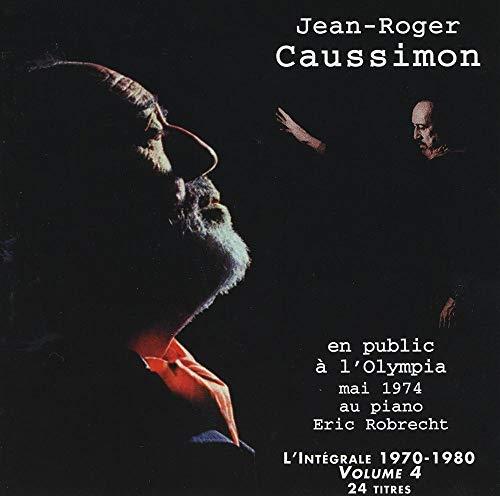 Jean-Roger Caussimon Vol 4 en public a l\'Olympia mai 1974