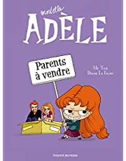 Mortelle Adèle, Tome 08: Parents à vendre