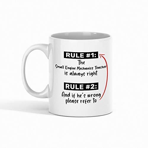 N\A Taza de café para Maestros de mecánica de Motores pequeños - Regla 1 El Maestro de mecánica de Motores pequeños Siempre Tiene la razón Regla 2 Y si se equivoca, consulte Comp