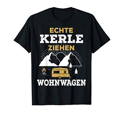 Herren Echte Kerle ziehen Wohnwagen Camping Wohnmobil Zelt Geschenk T-Shirt