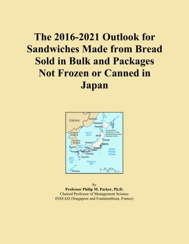 The 2016-2021 Outlook for Sandwiches Made from Bread Sold in Bulk and Packages Not Frozen or Canned in Japan