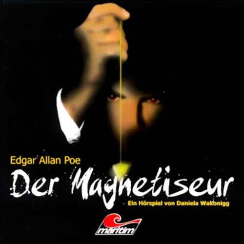 Der Magnetiseur     Die schwarze Serie 4              Autor:                                                                                                                                 Edgar Allan Poe                               Sprecher:                                                                                                                                 Peter Buchholz,                                                                                        Peer Augustinski,                                                                                        Kerstin Draeger                      Spieldauer: 1 Std. und 45 Min.     7 Bewertungen     Gesamt 3,9