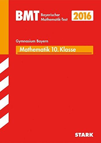 STARK Bayerischer Mathematik-Test Gymnasium 10. Klasse