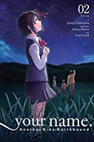 your name. Another Side:Earthbound, Vol. 2 (manga) (your name. Another Side:Earthbound (manga), 2)