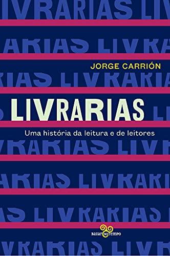 Livrarias: Uma história da leitura e de leitores