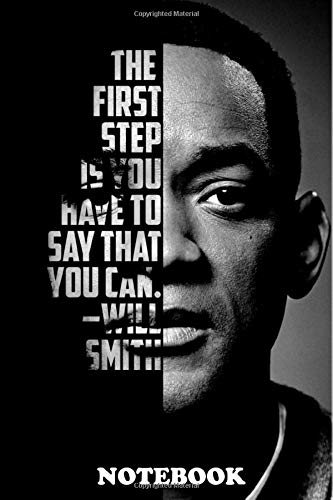 Notebook: Black And White Poster Of Will Smith , Journal for Writing, College Ruled Size 6' x 9', 110 Pages