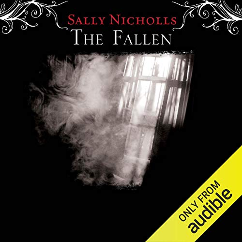 The Fallen                   By:                                                                                                                                 Sally Nicholls                               Narrated by:                                                                                                                                 Lisa Coleman                      Length: 32 mins     1 rating     Overall 5.0
