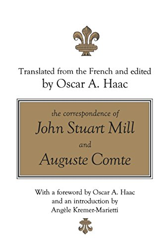 The Correspondence of John Stuart Mill and Auguste Comte (English Edition)