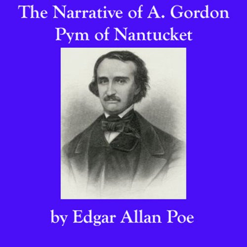 The Narrative of A. Gordon Pym of Nantucket audiobook cover art